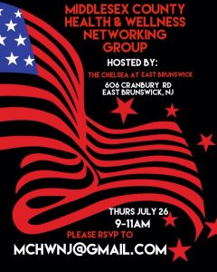 Middlesex County Health & Wellness Networking Group Thurs 7/26 9-11am @ Chelsea at East Brunswick  | East Brunswick | New Jersey | United States