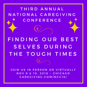 Third Annual National Caregiving Conference @ Chicago Marriott O'Hare