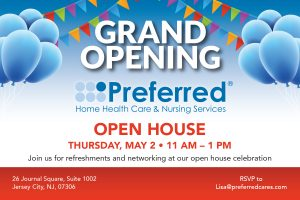 GRAND OPENING Jersey City, NJ @ Preferred Home Health Care & Nursing Services, Inc.